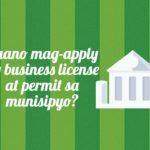 Paano mag-apply ng business permit at license sa munisipyo?