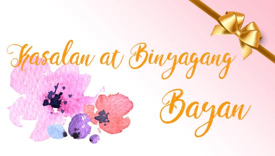 Kasalan at Binyagang Bayan 2017